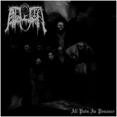 Abduction - All Pain As Penance CD *Pre Order*