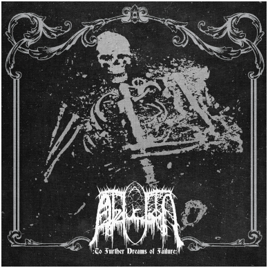 Abduction - To Further Dreams Of Failure LP