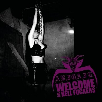 Abigail - Welcome all Hellfuckers CD