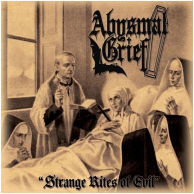 Abysmal Grief - Strange Rites Of Evil CD