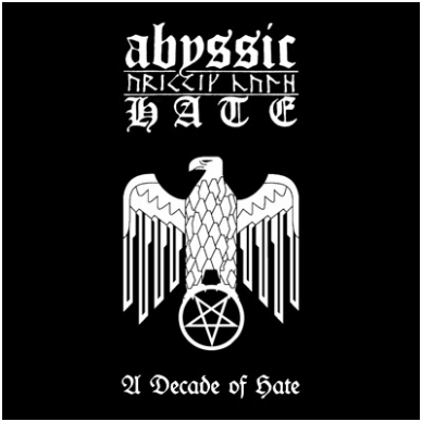Abyssic Hate - A Decade of Hate Digi CD