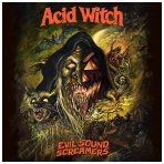 Acid Witch ‎- Evil Sound Screamers CD