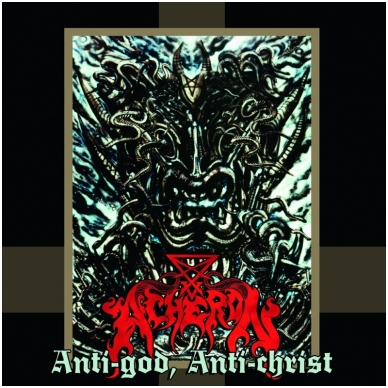 Acheron - Anti-God, Anti-Christ LP