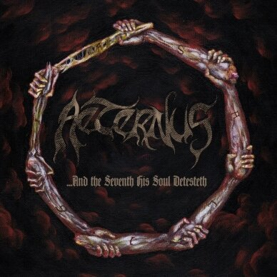 Aeternus - ...And The Seventh His Soul Detesteth LP