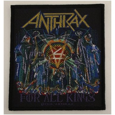 Anthrax - For All Kings Patch