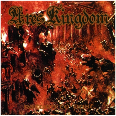 Ares Kingdom - Return To Dust CD