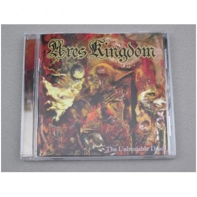 Ares Kingdom - The Unburiable Dead CD 2