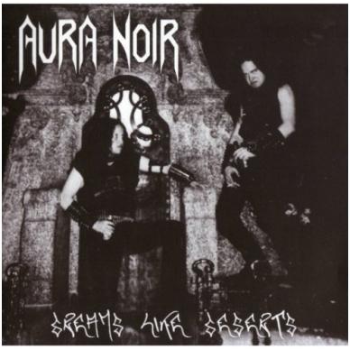 Aura Noir - Dream Like Deserts CD