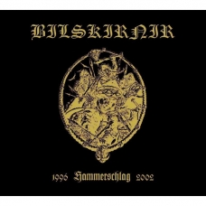 Bilskirnir - Hammerschlag (1996 - 2002) Digi 2CD
