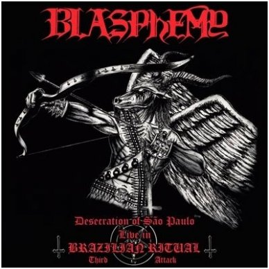 Blasphemy - Desecration Of Sao Paulo: Live In Brazilian Ritual Third Attack LP