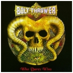 Bolt Thrower - Who Dares Wins CD