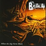 Brutality - When The Sky Turns Black CD