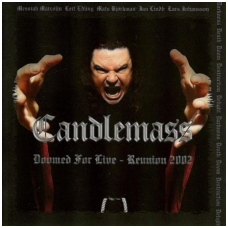 Candlemass ‎- Doomed For Live - Reunion 2002 2CD