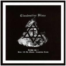 Clandestine Blaze - Archive Vol. 1 LP