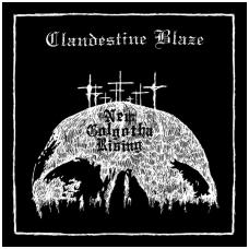 Clandestine Blaze - New Golgotha Rising LP