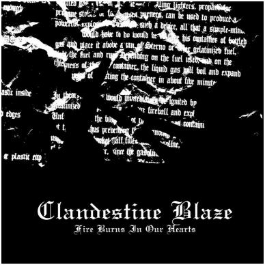 Clandestine Blaze - Fire Burns In Our Hearts LP