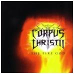 Corpus Christii - The Fire God CD
