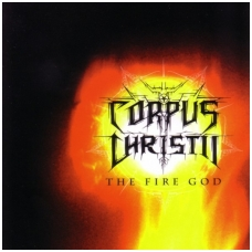 Corpus Christii ‎- The Fire God CD