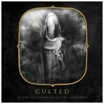 Culted - Below The Thunders Of The Upper Deep Digi CD