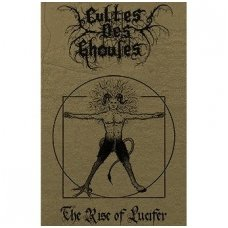 Cultes Des Ghoules - The Rise Of Lucifer MC