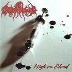 Deranged - High On Blood LP