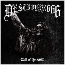 Destroyer 666 - Call Of The Wild CD