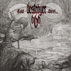 Destroyer 666 - Cold Steel For An Iron Age CD
