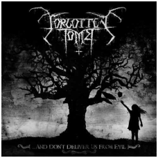 Forgotten Tomb - ...And Don't Deliver Us From Evil CD
