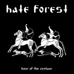 Hate Forest - Hour of the Centaur  LP
