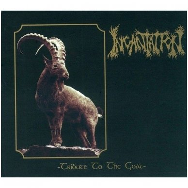 Incantation - Tribute To The Goat Digibook CD