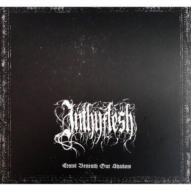 Inthyflesh - Crawl Beneath Our Shadow Digi CD