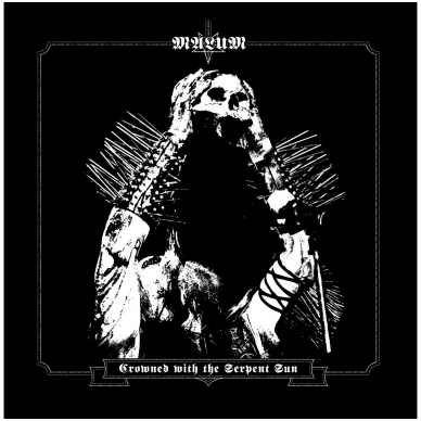 Malum - Crowned With the Serpent Sun LP