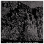 Mgla - With Hearts Toward None LP