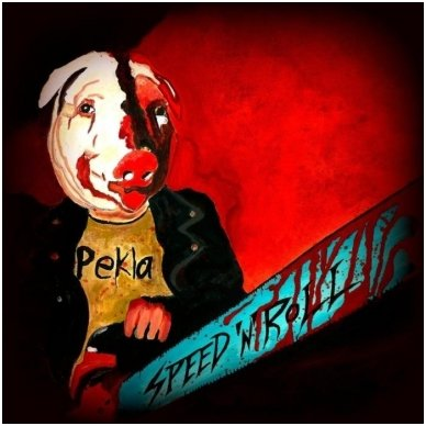 Pekla - Speed 'n' Roll CD