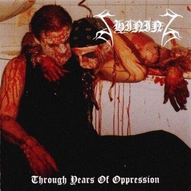 Shining - Through Years Of Oppression CD