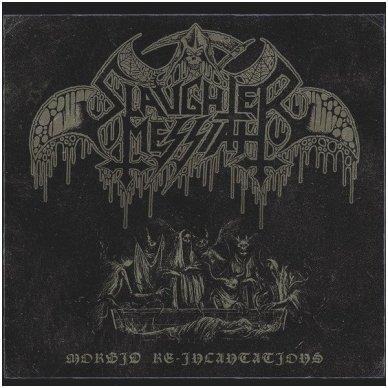 Slaughter Messiah - Morbid Re-Incantations MCD