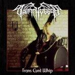 Tsatthoggua - Trans Cunt Whip CD
