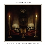 Vanhelgd ‎- Relics Of Sulphur Salvation CD