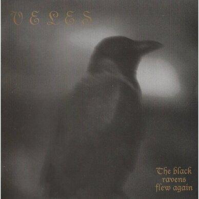 Veles - The Black Ravens Flew Again CD