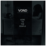 Vond - Aids to the People LP