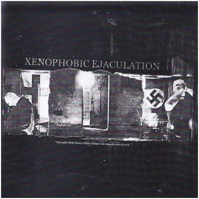 Xenophobic Ejaculation - Live CD